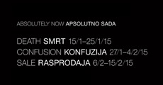 Apsolutno sada: smrt, konfuzija, rasprodaja - Absolutely now: death, confusion, sale