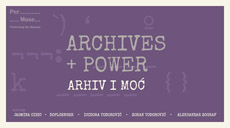 The international project Performing the Museum (Per Muse): Archives and Power, Building Desire - Jasmina Cibic, 3–29.11.2015., MSUV, Novi Sad